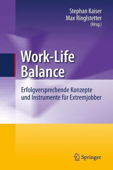 Work-Life Balance | Kaiser / Ringlstetter, 2010 | Buch (Cover)