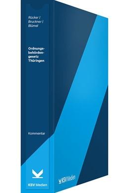 Abbildung von Rücker | Ordnungsbehördengesetz Thüringen | Loseblattwerk mit 8. Aktualisierung | 2018 | Loseblatt - Kommentar
