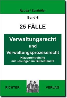 Abbildung von Rauda / Zenthoefer   25 Fälle   2. Auflage   2014   4   beck-shop.de
