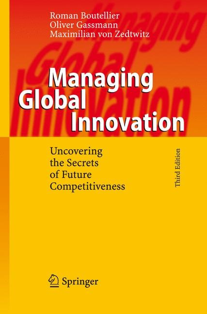 Managing Global Innovation | Boutellier / Gassmann / von Zedtwitz | 3rd ed., 2008 | Buch (Cover)
