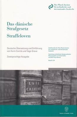 Abbildung von Das dänische Strafgesetz / Straffeloven   3., vollständig überarb. Auflage 2009   2009   vom 15. April 1930 nach dem St...   120