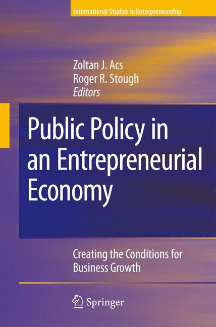 Public Policy in an Entrepreneurial Economy | Acs / Stough, 2008 | Buch (Cover)