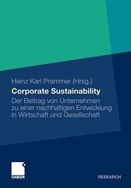 Abbildung von Prammer | Corporate Sustainability | 2010 | Der Beitrag von Unternehmen zu...