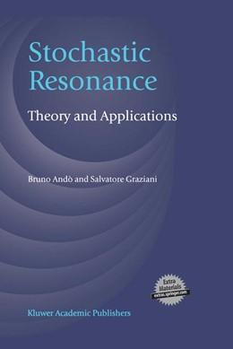 Abbildung von Andò / Graziani | Stochastic Resonance | 2000 | Theory and Applications