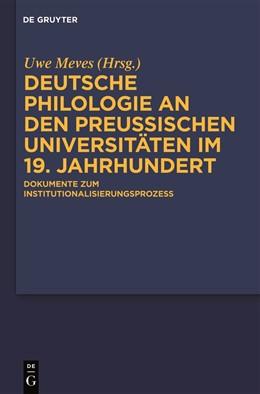 Abbildung von Meves | Deutsche Philologie an den preußischen Universitäten im 19. Jahrhundert | 1. Auflage | 2011 | beck-shop.de