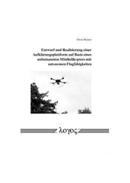 Abbildung von Meister | Entwurf und Realisierung einer Aufklärungsplattform auf Basis eines unbemannten Minihelikopters mit autonomen Flugfähigkeiten | 2010