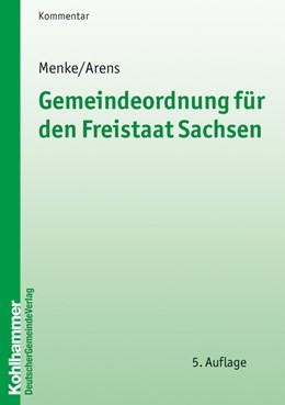 Abbildung von Menke / Arens | Gemeindeordnung für den Freistaat Sachsen | 5. Auflage | 2030