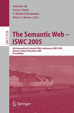 Abbildung von Gil / Motta / Benjamins / Musen   The Semantic Web – ISWC 2005   2005   4th International Semantic Web...
