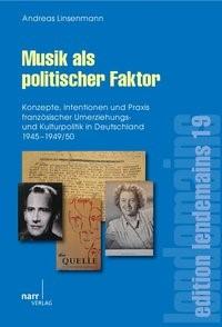 Musik als politischer Faktor | Linsenmann, 2010 | Buch (Cover)