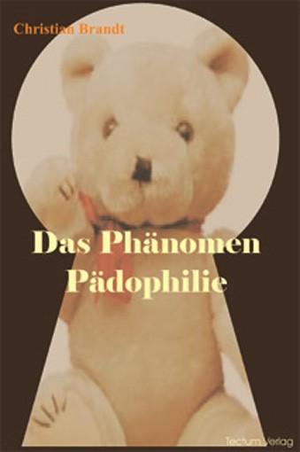 Das Phänomen Pädophilie | Brandt, 2011 | Buch (Cover)