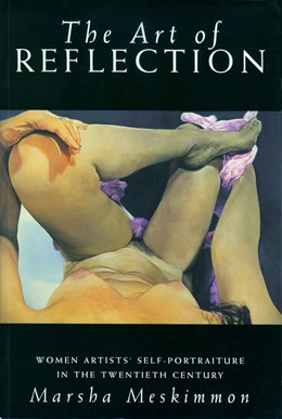 Abbildung von Meskimmon | The Art of Reflection | 1996 | Women Artists' Self-Portraitur...
