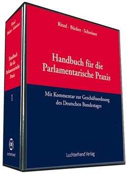 Abbildung von Winkelmann (Hrsg.)   | Handbuch für die Parlamentarische Praxis | Loseblattwerk mit Aktualisierungen | 2016 | mit Kommentar zur Geschäftsord...