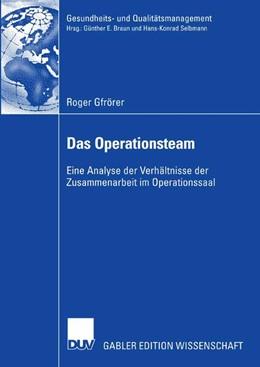 Abbildung von Gfrörer | Das Operationsteam | 2007 | Eine Analyse der Verhältnisse ...