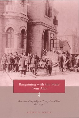 Abbildung von Scully | Bargaining with the State from Afar | 2001 | American Citizenship in Treaty...
