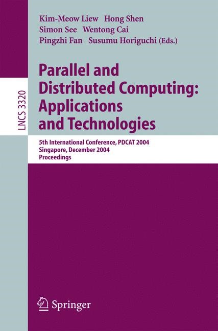 Abbildung von Liew / Shen / See / Cai / Fan / Horiguchi | Parallel and Distributed Computing: Applications and Technologies | 2004