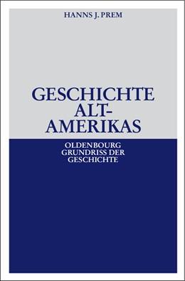 Abbildung von Prem | Geschichte Altamerikas | 2., völlig überarb. Aufl. | 2007 | 23
