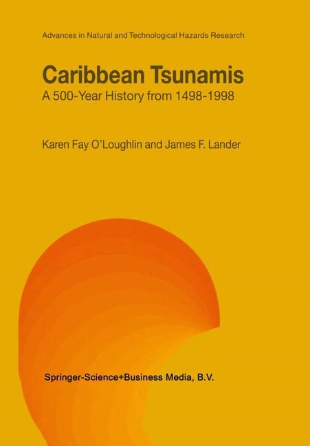 Caribbean Tsunamis | O'Loughlin / Lander | 1st Edition. Softcover version of original hardcover edition 2004, 2010 | Buch (Cover)