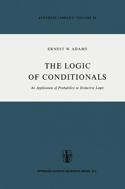 The Logic of Conditionals | Adams | 1st Edition. Softcover version of original hardcover edition 1975, 2010 | Buch (Cover)