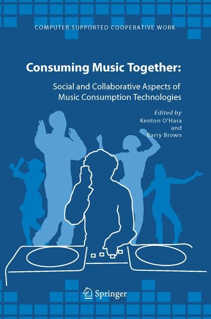 Consuming Music Together | O'Hara / Brown | 1st Edition. Softcover version of original hardcover edition 2006, 2010 | Buch (Cover)