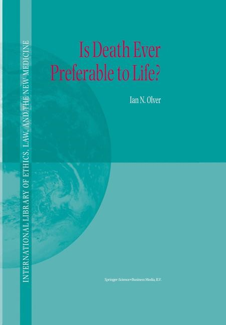 Is Death Ever Preferable to Life? | Olver | 2002, 2010 | Buch (Cover)