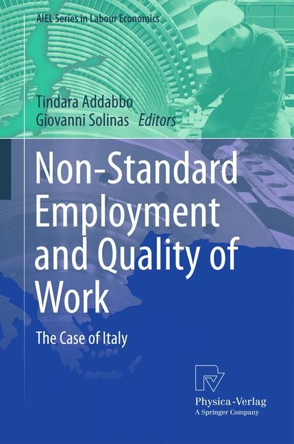 Non-Standard Employment and Quality of Work | Addabbo / Solinas, 2011 | Buch (Cover)