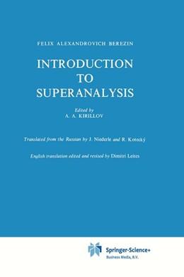 Abbildung von Kirillov / Berezin | Introduction to Superanalysis | 1st Edition. Softcover version of original hardcover edition 1987 | 2010 | 9
