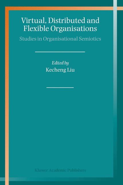 Abbildung von Liu | Virtual, Distributed and Flexible Organisations | 2004 | 2010