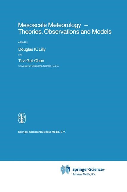 Mesoscale Meteorology - Theories, Observations and Models | Lilly / Gal-Chen | 1st Edition. Softcover version of original hardcover edition 1983, 2010 | Buch (Cover)
