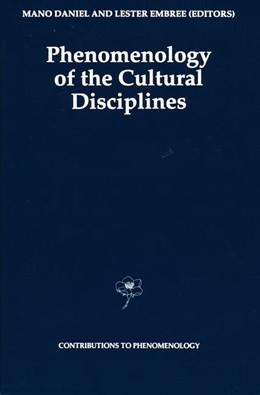 Abbildung von Daniel / Embree | Phenomenology of the Cultural Disciplines | 1st Edition. Softcover version of original hardcover edition 1994 | 2010 | 16