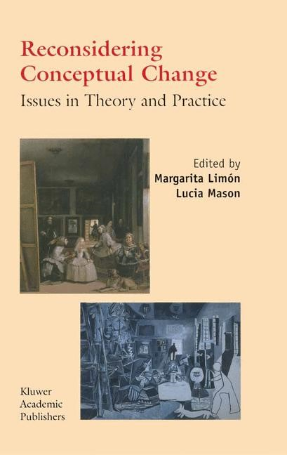 Abbildung von Limón / Mason | Reconsidering Conceptual Change: Issues in Theory and Practice | 1st Edition. Softcover version of original hardcover edition 2002 | 2010