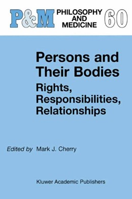 Abbildung von Cherry | Persons and Their Bodies: Rights, Responsibilities, Relationships | 1999 | 2010 | Rights, Responsibilities, Rela... | 60