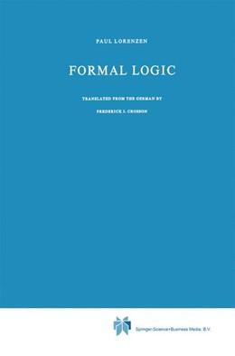 Abbildung von Lorenzen | Formal Logic | 1st Edition. Softcover version of original hardcover edition 1964 | 2010 | 9