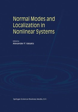Abbildung von Vakakis | Normal Modes and Localization in Nonlinear Systems | 1st Edition. Softcover version of original hardcover edition 2001 | 2011