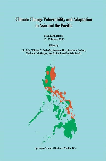 Climate Change Vulnerability and Adaptation in Asia and the Pacific | Lin Erda / Bolhofer / Huq / Lenhart / Mukherjee / Smith / Wisniewski | Reprinted from WATER, AIR, & SOIL POLLUTION, 92:1-2. Softcover version of original hardcover edition 1996, 2010 | Buch (Cover)