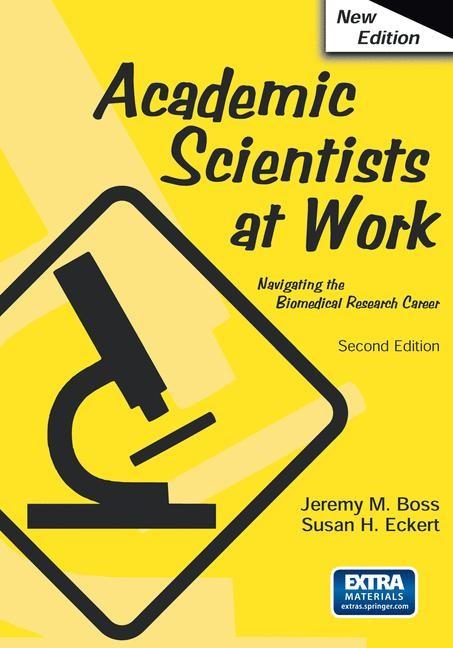 Abbildung von Boss / Eckert   Academic Scientists at Work   2006