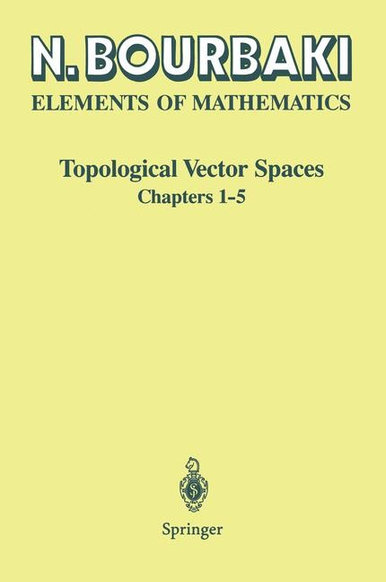 Topological Vector Spaces | Bourbaki | 1st ed. 1987. 2nd printing, 2002 | Buch (Cover)