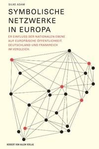 Symbolische Netzwerke in Europa | Adam, 2007 | Buch (Cover)