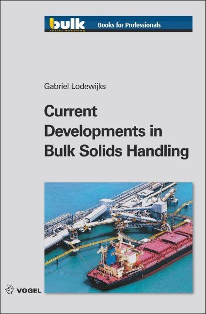 Abbildung von Lodewijks   Current Developments in Bulk Solids Handling   1., Auflage   2010