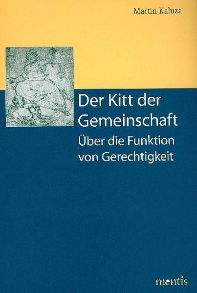 Der Kitt der Gemeinschaft | Kaluza, 2008 (Cover)