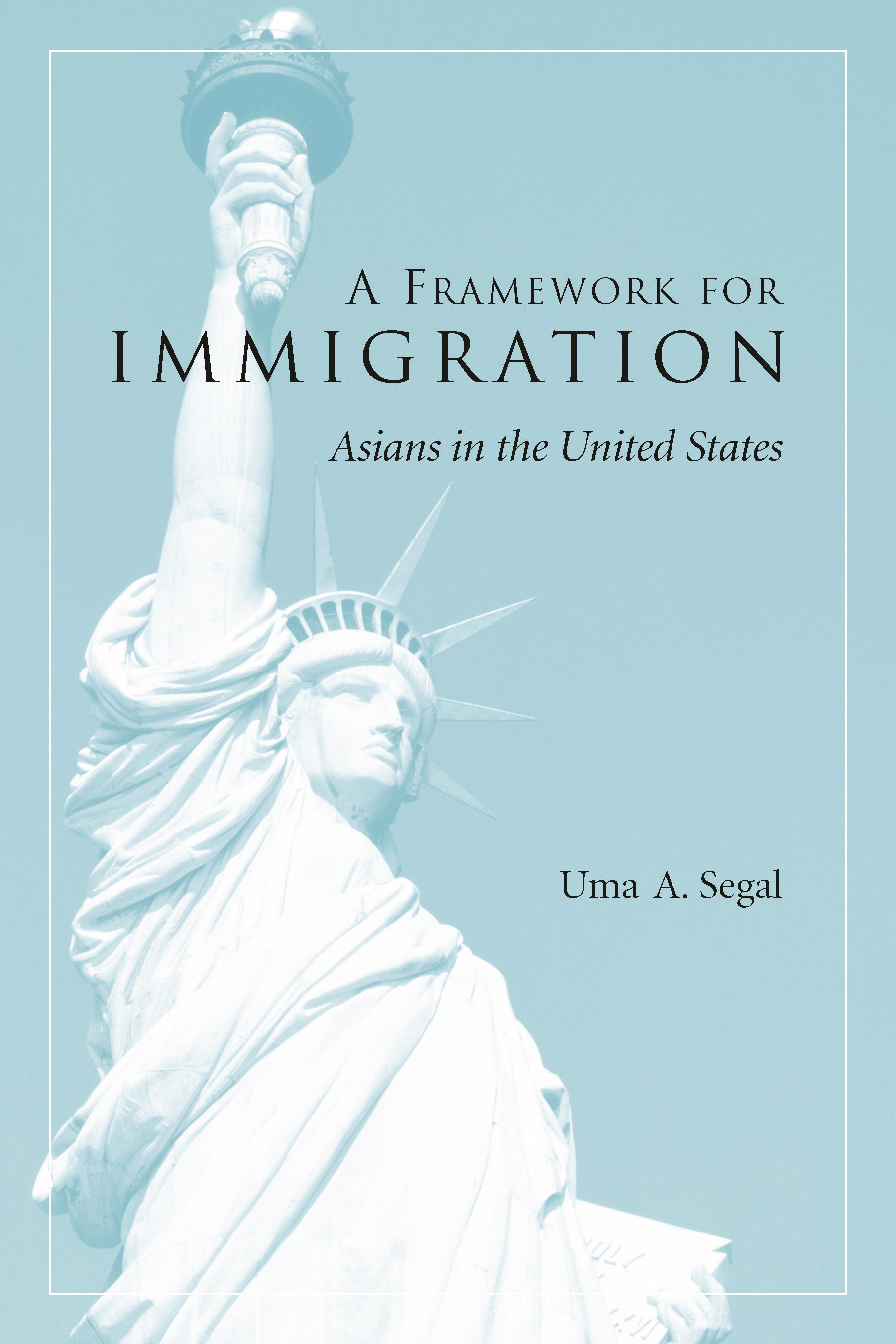 Abbildung von Segal | A Framework for Immigration | 2002