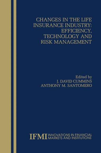 Changes in the Life Insurance Industry: Efficiency, Technology and Risk Management | Cummins / Santomero, 1999 | Buch (Cover)