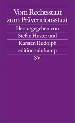 Abbildung von Huster / Rudolph | Vom Rechtsstaat zum Präventionsstaat | Originalausgabe | 2008 | 2543