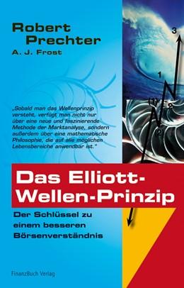 Abbildung von Prechter / Frost | Das Elliott-Wellen Prinzip | 2005 | Der Schlüssel zu einem bessere...