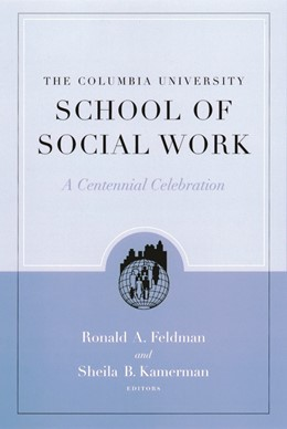 Abbildung von Feldman / Kamerman | The Columbia University School of Social Work | 2001 | A Centennial Celebration