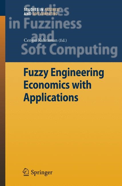 Fuzzy Engineering Economics with Applications | Kahraman, 2008 | Buch (Cover)
