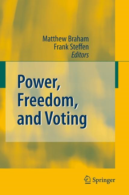 Power, Freedom, and Voting | Braham / Steffen, 2008 | Buch (Cover)