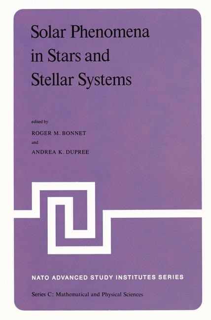 Solar Phenomena in Stars and Stellar Systems   Bonnet / Dupree, 1981   Buch (Cover)