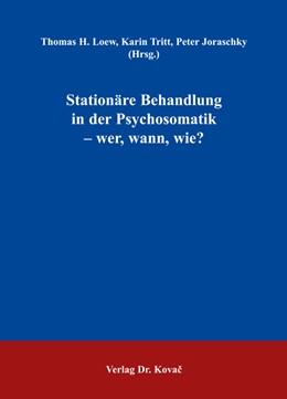 Abbildung von Loew / Tritt / Joraschky   Stationäre Behandlung in der Psychosomatik - wer, wann, wie?   2005   14