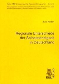 Regionale Unterschiede der Selbstständigkeit in Deutschland   Kaden, 2007   Buch (Cover)