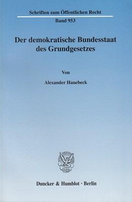 Abbildung von Hanebeck | Der demokratische Bundesstaat des Grundgesetzes. | 2004 | 953